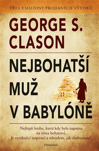 Nejbohatší muž v Babyloně - George Clason | Booksquad.ink