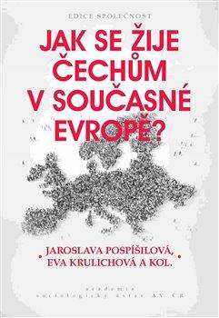 Obálka titulu Jak se žije Čechům v současné Evropě?