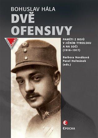 Dvě ofensivy - Bohuslav Hála, | Booksquad.ink