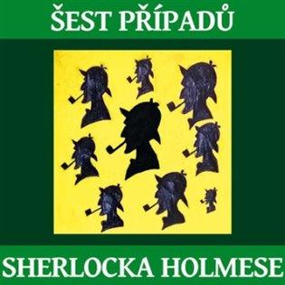 Šest případů Sherlocka Holmese