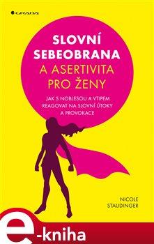 Obálka titulu Slovní sebeobrana a asertivita pro ženy