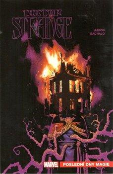 Obálka titulu Doctor Strange: Poslední dny magie