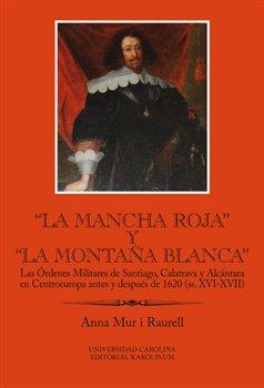 "Obálka titulu ""La Mancha Roja"" y ""la Montaňa Blanca"""