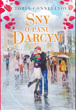 Sny o panu Darcym - Victoria Connellyová | Booksquad.ink