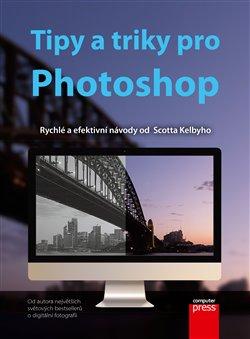 Obálka titulu Tipy a triky pro Photoshop