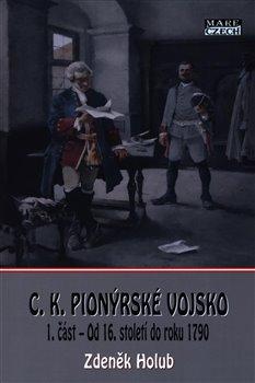 Obálka titulu C.K. Pionýrské vojsko - 1. část
