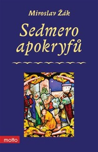 Sedmero apokryfů - Miroslav Žák | Booksquad.ink