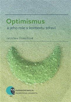 Obálka titulu Optimismus a jeho role v kontextu zdraví