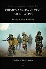 Chemická válka ve věku atomu - Období od roku 1945 do roku 2015