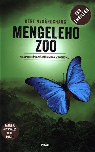Mengeleho Zoo - Gert Nygardshaug | Booksquad.ink