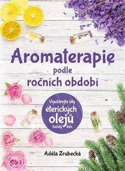 Obálka titulu Aromaterapie podle ročních období