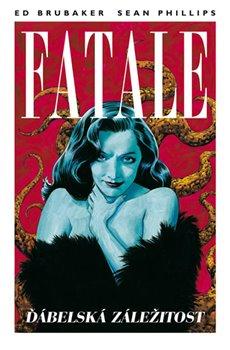 Obálka titulu Fatale 2: Ďábelská záležitost