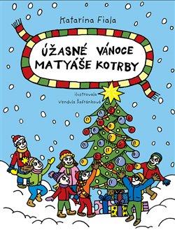 Obálka titulu Úžasné Vánoce Matyáše Kotrby