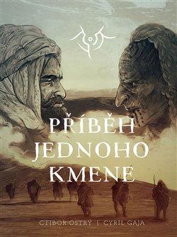 Obálka titulu Příběh jednoho kmene