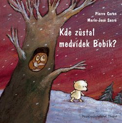 Kde zůstal medvídek Bobík?