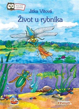Život u rybníka - Jitka Vítová | Booksquad.ink