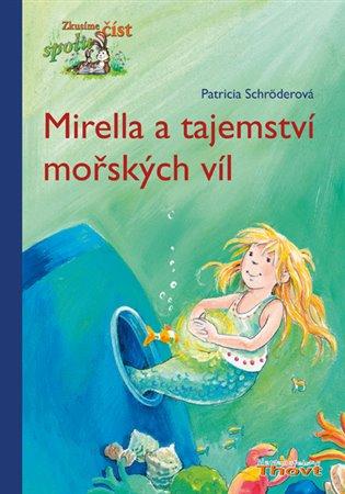 Mirella a tajemství mořských víl - Patricia Schröder   Booksquad.ink