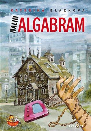 Nalin Algabram - Kateřina Blažková | Booksquad.ink