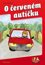 O červeném autíčku