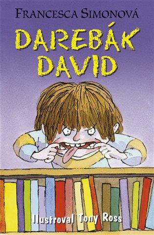 Darebák David - Francesca Simonová   Booksquad.ink
