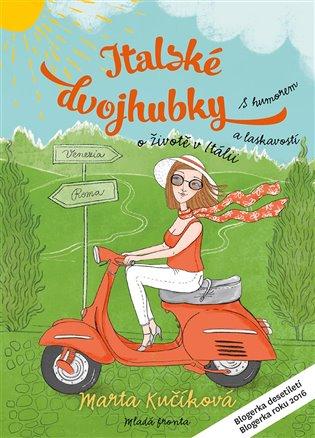 Italské dvojhubky - Marta Kučíková | Booksquad.ink