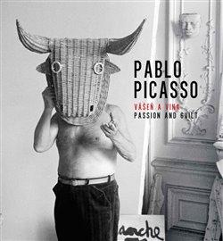 Obálka titulu Pablo Picasso, Vášeň a vina