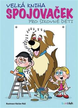 Obálka titulu Velká kniha spojovaček pro šikovné děti