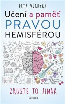 Obálka titulu Učení a paměť pravou hemisférou