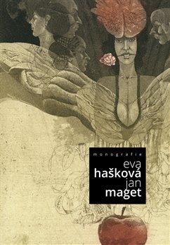 Obálka titulu Monografie Evy Haškové a Jana Mageta