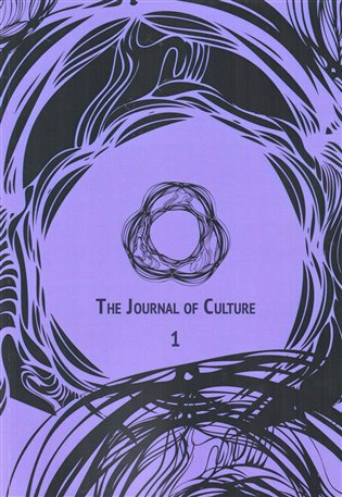 The Journal of Culture 1: Číslo 1, ročník 6, 2017 - - | Booksquad.ink