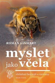 Obálka titulu Myslet jako včela