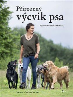Obálka titulu Přirozený výcvik psa