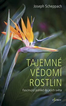 Obálka titulu Tajemné vědomí rostlin
