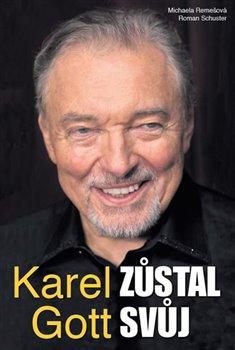 Obálka titulu Karel Gott zůstal svůj