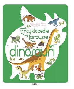 Obálka titulu Encyklopedie Larousse - dinosauři
