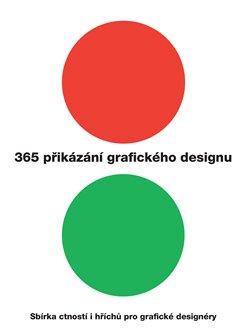 Obálka titulu 365 přikázání grafického designu