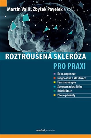Roztroušená skleróza pro praxi - Zbyšek Pavelek, | Booksquad.ink