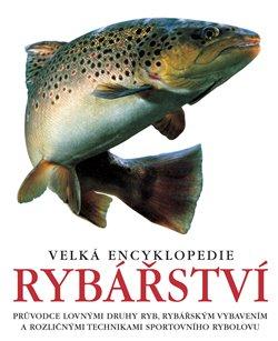 Obálka titulu Velká encyklopedie rybářství