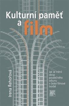 Obálka titulu Kulturní paměť a film