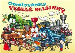 Obálka titulu Omalovánky veselé mašinky
