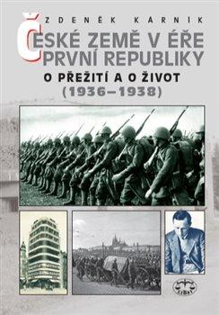 Obálka titulu České země v éře první republiky (1918 - 1938) III.