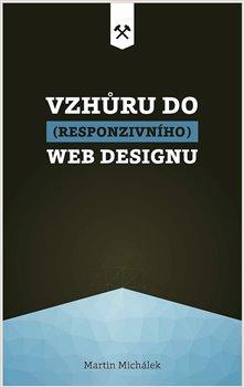 Obálka titulu Vzhůru do (responzivního) webdesignu