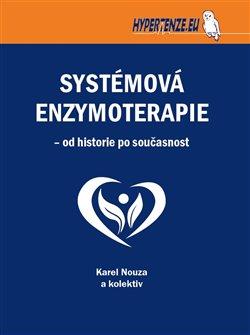 Obálka titulu Systémová enzymoterapie – od historie po současnost