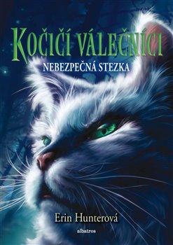 Obálka titulu Kočičí válečníci (5) - Nebezpečná stezka