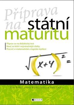 Obálka titulu Příprava na státní maturitu – Matematika