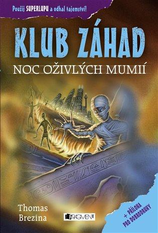 Noc oživlých mumií