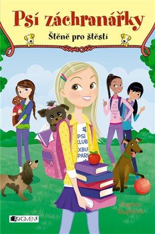 Psí záchranářky - Štěně pro štěstí - Daphne Mapleová | Booksquad.ink