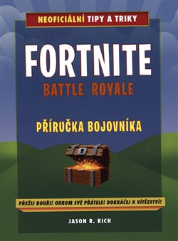 Obálka titulu Fortnite Battle Royale: Neoficiální příručka bojovníka