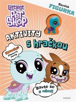 Obálka titulu Littlest Pet Shop - Aktivity s hračkou