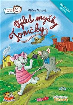 Obálka titulu Výlet myšky Toničky - Genetická metoda